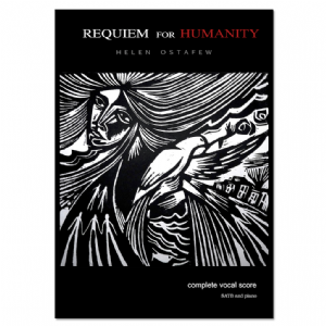 Requiem for Humanity - (complete vocal score) Helen Ostafew